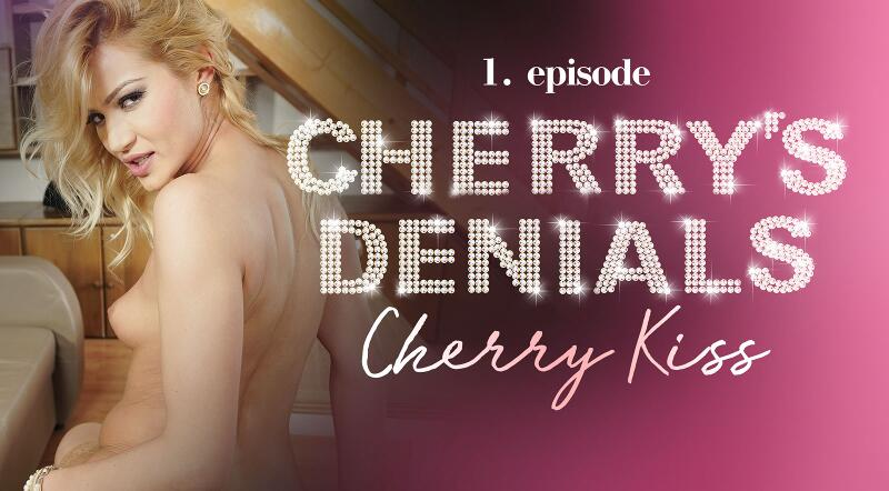 Cherry's Denials feat. Cherry Kiss - VR Porn Video