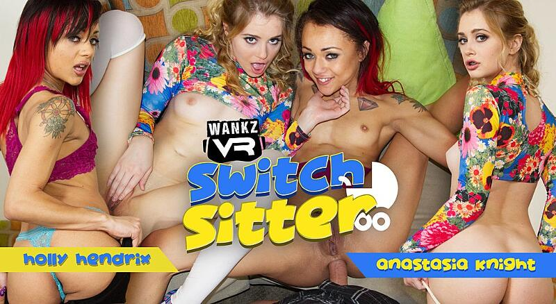 Switch Sitter feat. Anastasia Knight, Holly Hendrix - VR Porn Video