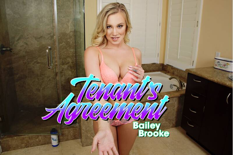 Tenant's Agreement feat. Bailey Brooke - VR Porn Video