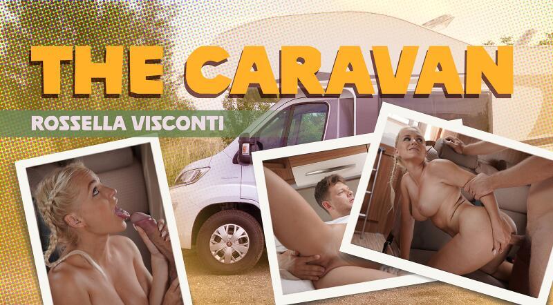 The Caravan feat. Rossella Visconti - VR Porn Video