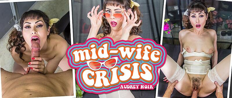Mid-Wife Crisis feat. Audrey Noir - VR Porn Video