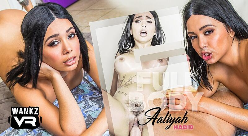 Full Body Aaliyah feat. Aaliyah Hadid - VR Porn Video