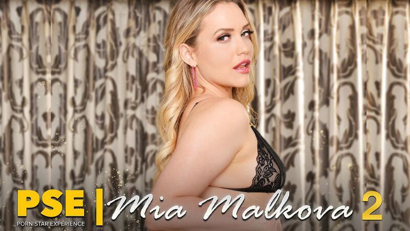 Porn Star Experience feat. Mia Malkova, Chad White - VR Porn Video