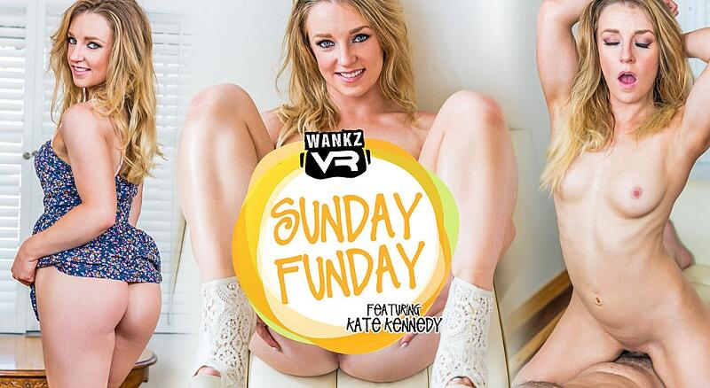 Sunday Funday feat. Kate Kennedy - VR Porn Video