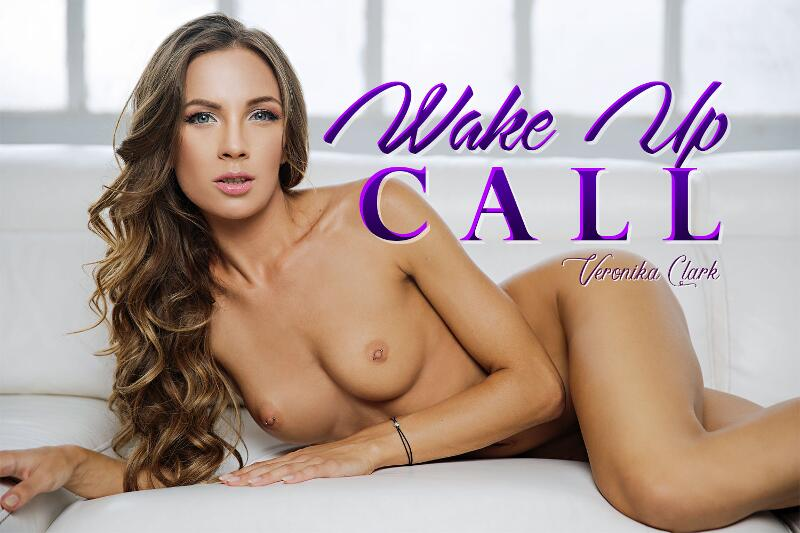 Wake Up Call feat. Veronica Clark - VR Porn Video