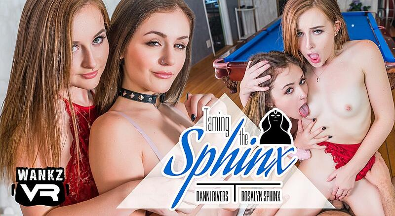 Taming The Sphinx feat. Danni Rivers, Rosalyn Sphinx - VR Porn Video