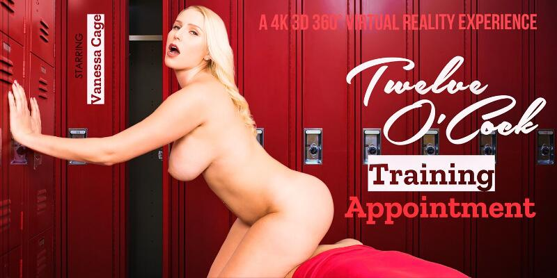 Twelve O'Cock Training Appointment feat. Vanessa Cage - VR Porn Video