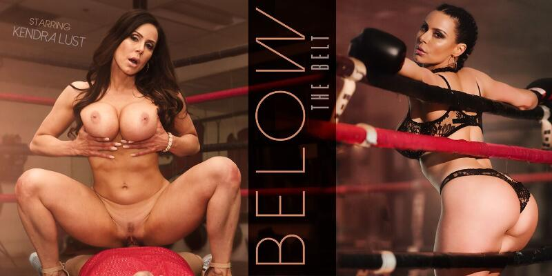 Below The Belt feat. Kendra Lust - VR Porn Video