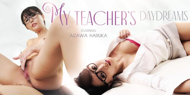 My Teacher's Daydreams feat. Aizawa Haruka - VR Porn Video