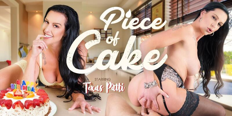 Piece Of Cake feat. Texas Patti - VR Porn Video
