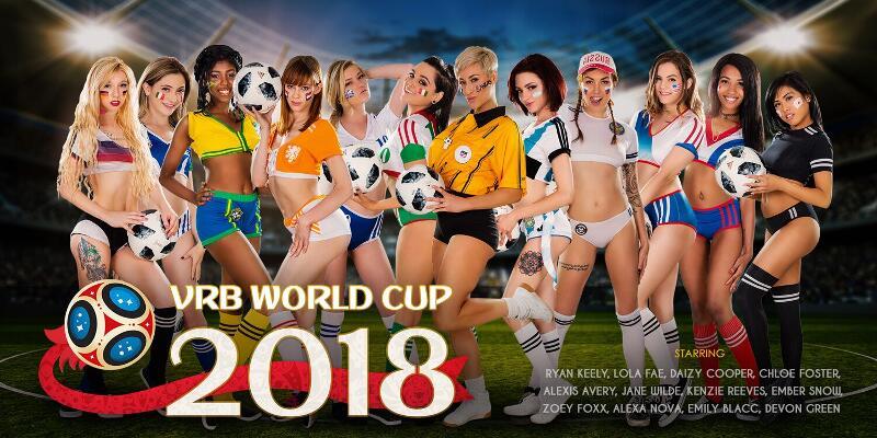 VRB World Cup 2018 feat. Alexa Nova, Alexis Avery, Chloe Foster, Daizy Cooper, Devon Green, Ember Snow, Emily Blacc, Jane Wilde, Kenzie Reeves, Lola Fae, Ryan Keely, Zoey Foxx - VR Porn Video