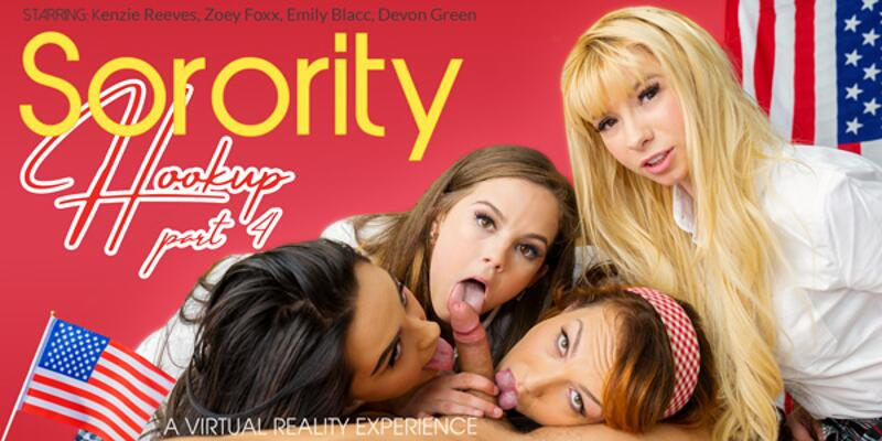 Sorority Hookup Part 4 feat. Devon Green, Emily Blacc, Kenzie Reeves, Zoey Foxx - VR Porn Video