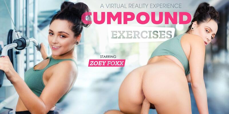 CUMpound Exercises feat. Zoey Foxx - VR Porn Video