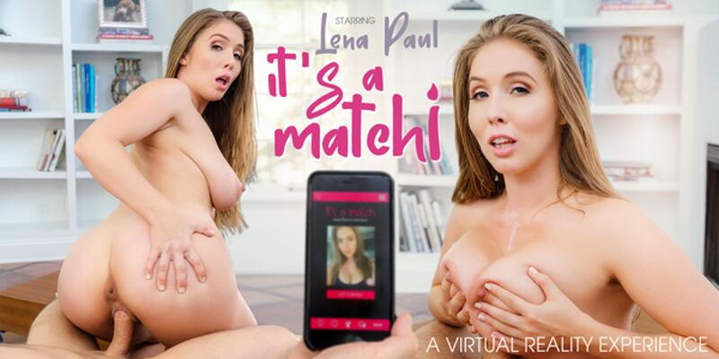It's A Match! feat. Lena Paul - VR Porn Video