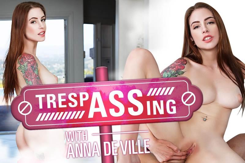 TrespASSing feat. Anna De Ville - VR Porn Video