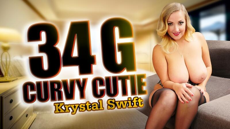 34 G Curvy Cutie feat. Krystal Swift - VR Porn Video