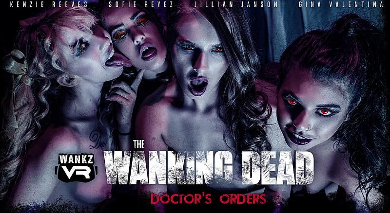 The Wanking Dead: Doctor's Orders feat. Gina Valentina, Jillian Janson, Kenzie Reeves, Sofie Reyez - VR Porn Video