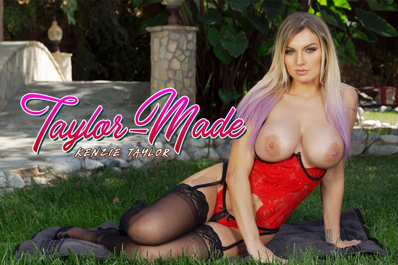 Taylor-Made feat. Kenzie Taylor - VR Porn Video