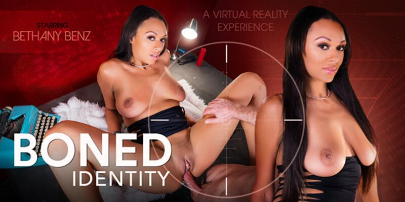 Boned Identity feat. Bethany Benz - VR Porn Video