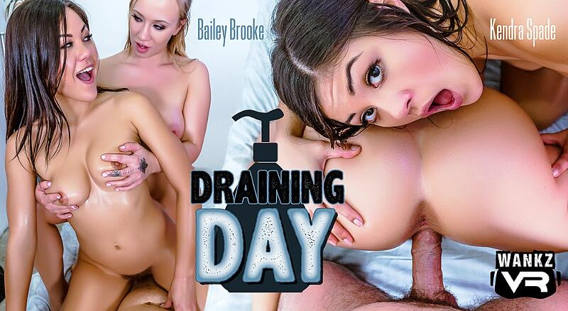 Draining Day feat. Bailey Brooke, Kendra Spade - VR Porn Video