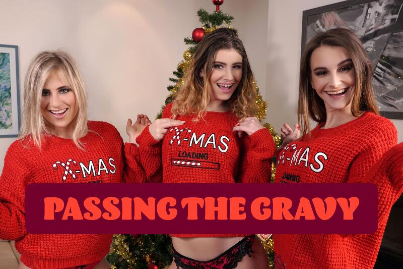 Passing the Gravy feat. Adelle Unicorn, Candice Demellza, Lindsey Cruz - VR Porn Video