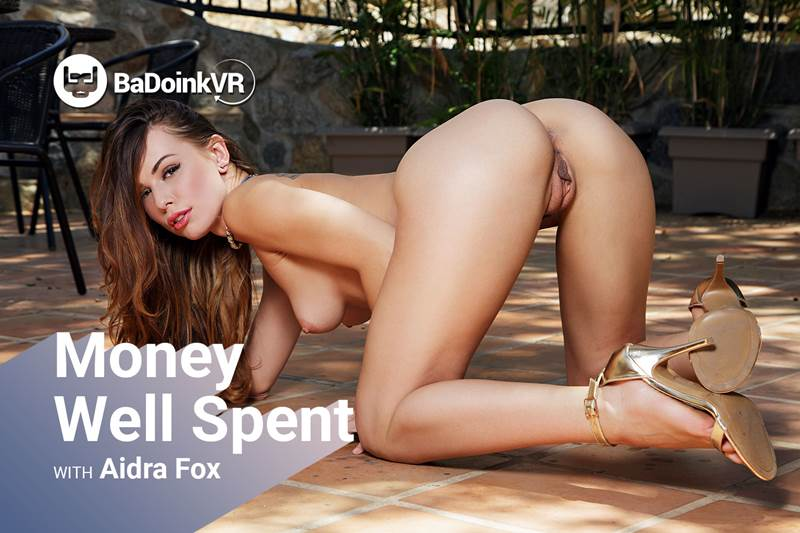 Money Well Spent feat. Aidra Fox - VR Porn Video