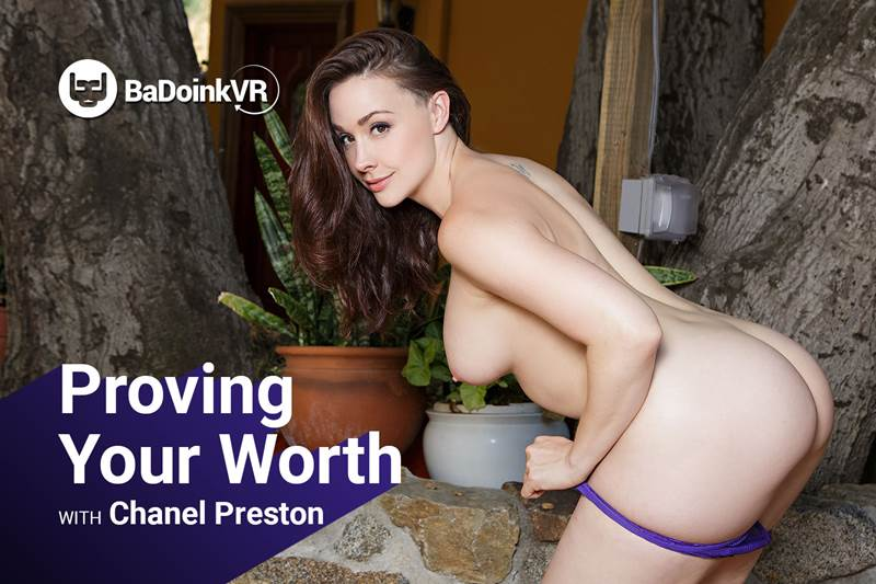Proving Your Worth feat. Chanel Preston - VR Porn Video