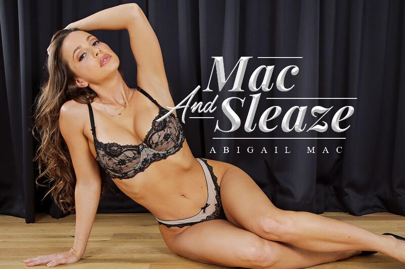 Mac And Sleaze feat. Abigail Mac - VR Porn Video