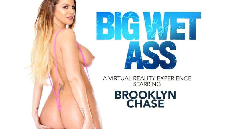 Big Wet Ass feat. Brooklyn Chase, Ryan Driller - VR Porn Video