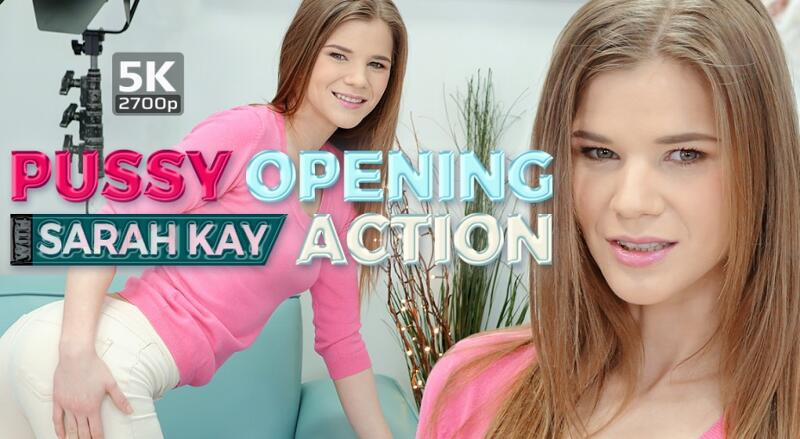 Pussy Opening Action feat. Sarah Kay - VR Porn Video