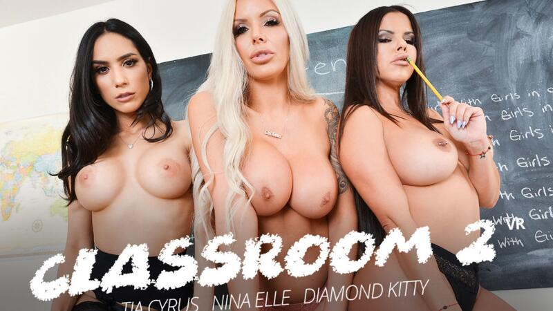 Classroom 2 feat. Diamond Kitty, Nina Elle, Tia Cyrus, Brad Sterling - VR Porn Video