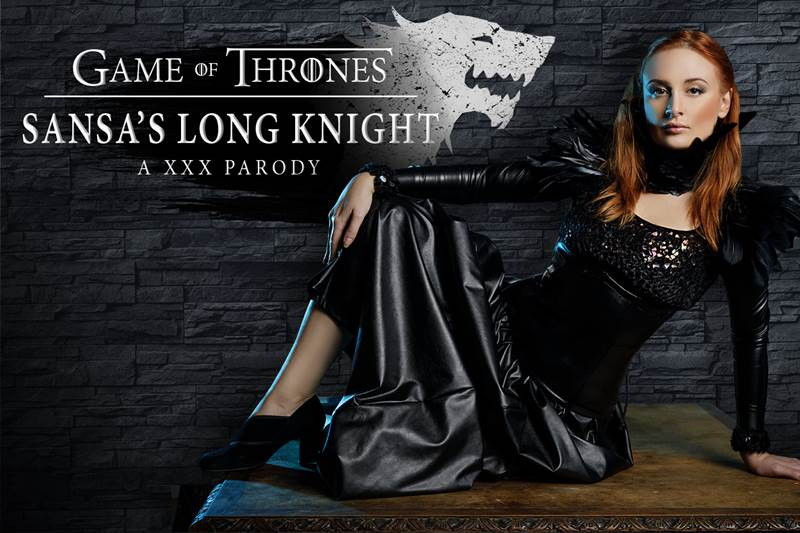 GoT: Sansa's Long Knight a XXX Parody feat. Eva Berger - VR Porn Video