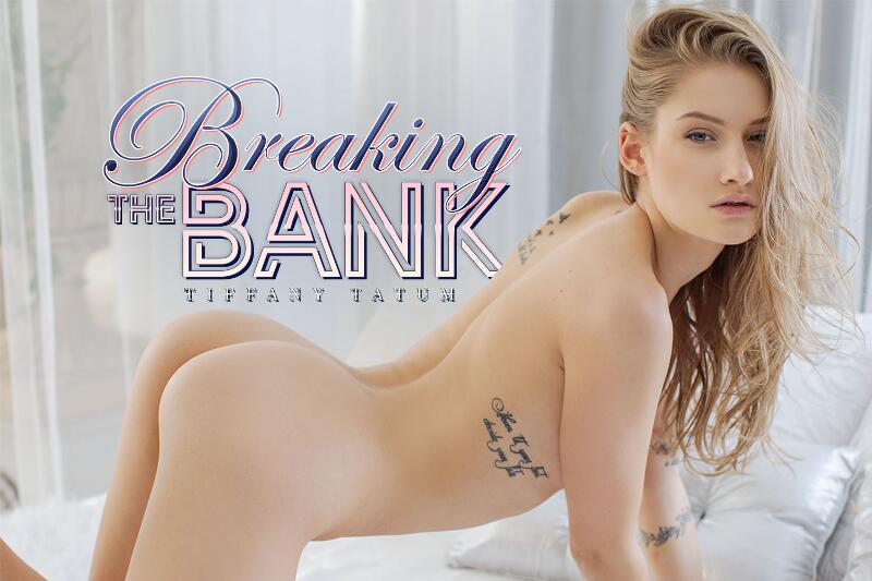 Breaking The Bank feat. Tiffany Tatum - VR Porn Video
