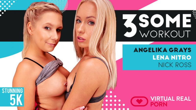 Threesome Workout feat. Angelika Grays, Lena Nitro, Nick Ross - VR Porn Video