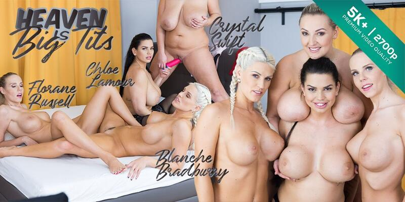 Heaven is Big Tits feat. Blanche Bradburry, Chloe Lamour, Florane Russell, Krystal Swift - VR Porn Video