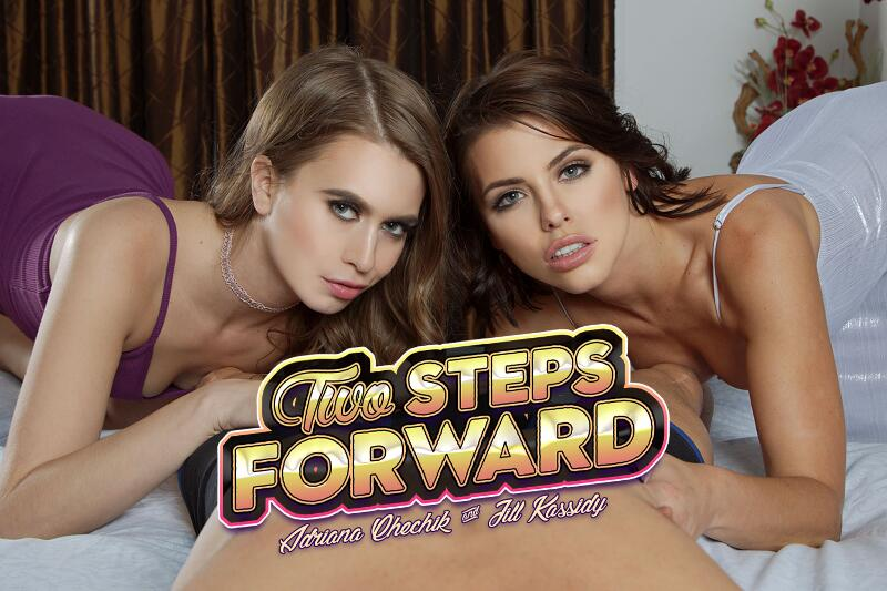Two Steps Forward feat. Adriana Chechik, Jill Kassidy - VR Porn Video