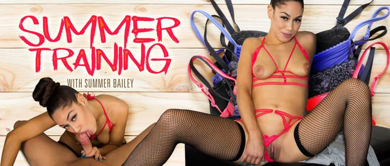 Summer Training feat. Summer Bailey - VR Porn Video