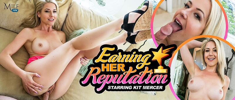 Earning Her Reputation feat. Kit Mercer - VR Porn Video