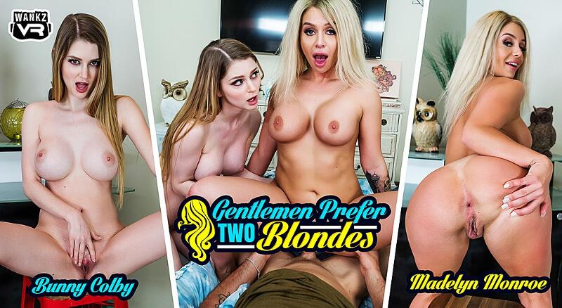 Gentlemen Prefer Two Blondes feat. Bunny Colby, Madelyn Monroe - VR Porn Video
