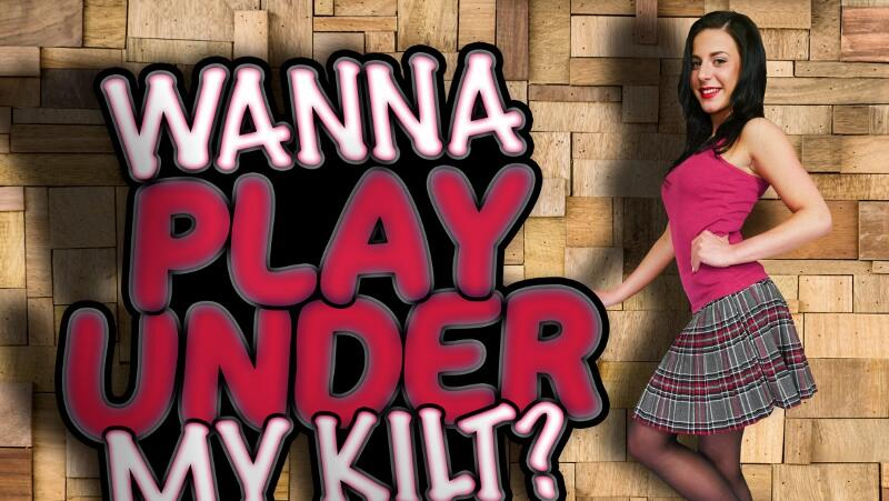 Wanna Play Under My Kilt? feat. Lola Ver - VR Porn Video