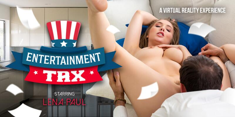 Entertainment Tax feat. Lena Paul - VR Porn Video