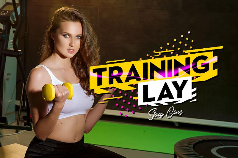 Training Lay feat. Stacy Cruz - VR Porn Video