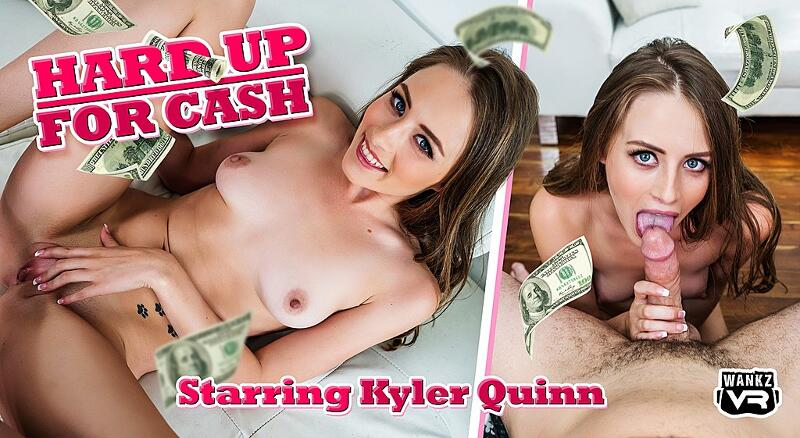 Hard Up For Cash feat. Kyler Quinn - VR Porn Video