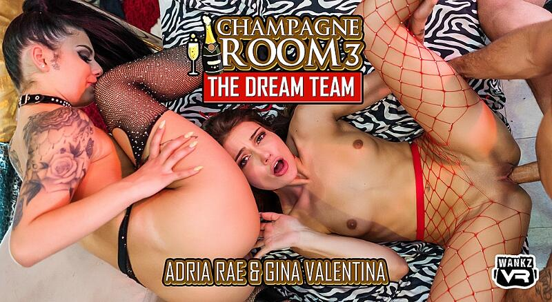 Champagne Room 3: The Dream Team feat. Adria Rae, Gina Valentina - VR Porn Video
