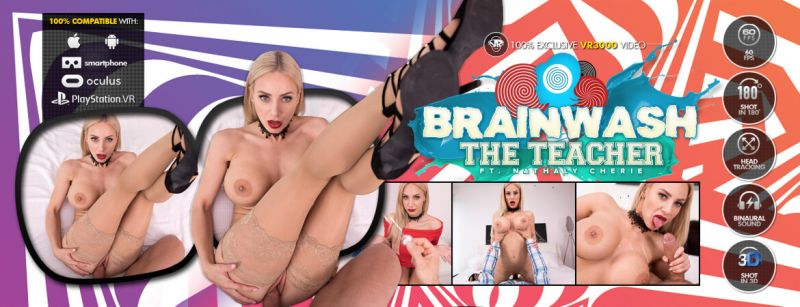 Brainwash the Teacher feat. Nathaly Cherie - VR Porn Video