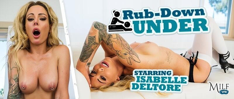 Rub-Down Under feat. Isabelle Deltore - VR Porn Video