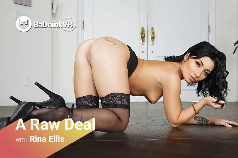 A Raw Deal feat. Rina Ellis - VR Porn Video