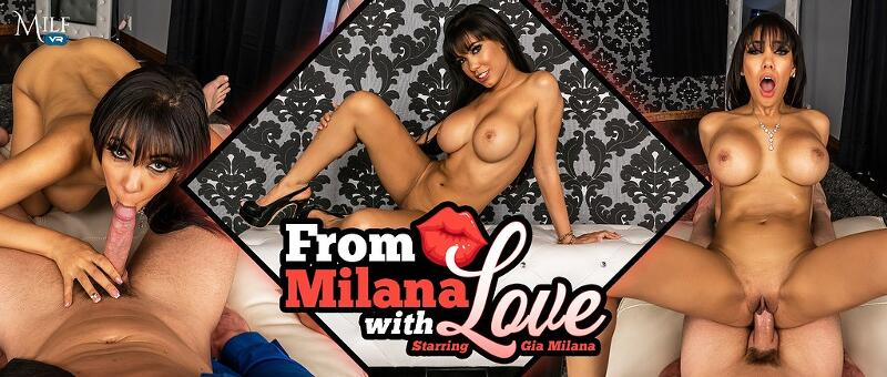 From Milana with Love feat. Gia Milana - VR Porn Video