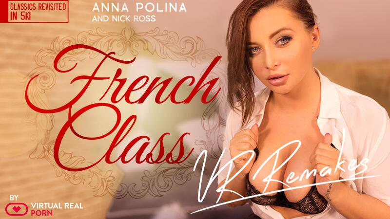 French Class Remake feat. Anna Polina - VR Porn Video