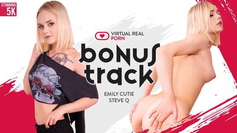 Bonus Track feat. Emily Cutie - VR Porn Video